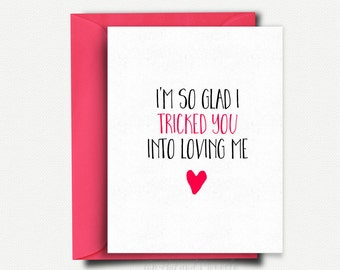Valentine Card Funny Valentines Day Card for Boyfriend, Love Card for Him, Anniversary Card for Boyfriend, Girlfriend, Birthday Card for Her