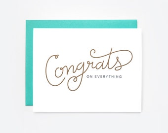 Congrats on Everything Greeting Card