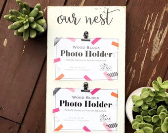 4x6 Our Nest Photo Holder, Picture Frame, Script Font, Farmhouse Decor, Spring, Chippy, Gallery Wall