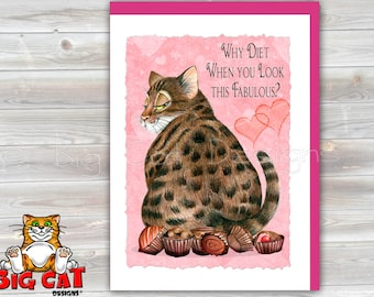CAT CARD. Why Diet When You look This Fabulous?  Fat Cat Notecard.  Cat Birthday Card.  Cat Friendship Card