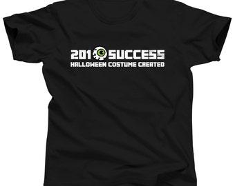 Funny Halloween Hacker T Shirt - 201 Success Costume Created - 2017 Halloween Store Costume Ideas - Halloween Quotes - Hacking Gift - Oct 31