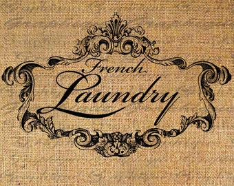 FRENCH LAUNDRY Sign Text Script Ornate FRAME Digital Collage Sheet Download Burlap Fabric Transfer Iron On Pillows Totes Tea Towels No. 3490