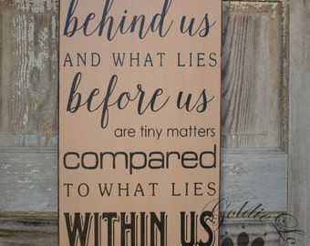 What Lies Within Us,  Primitve Word Art Typography Pine Wall Sign