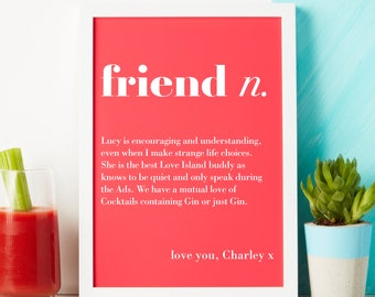 Friend print - funny friend print - gift for her - friend gift - love friend print - custom print - personalised gift - friend birthday gift