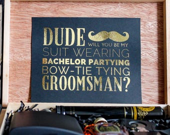 Will you be my Groomsman/Best Man? Foil Printed Card