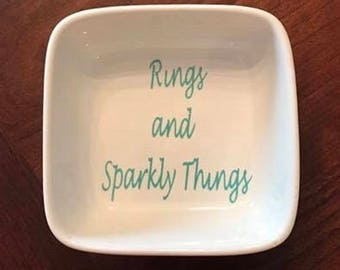 Rings and Sparkly Things Ring Dish / Ring Dish / Jewelry Holder