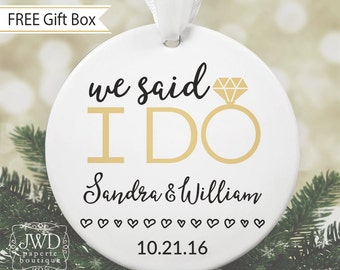 We Said I Do Christmas Ornament Just Married Ornament Personalized Wedding Ornament First Christmas Ornament Newlywed Gift #OR12MG