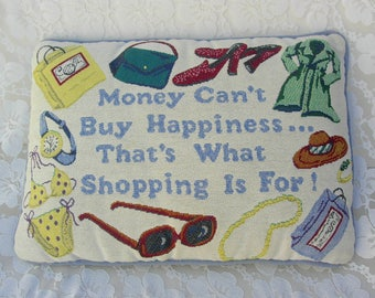 Fun Shopping-Message Pillow, for shopping gals, oblong vintage pillow, girldfriend gift
