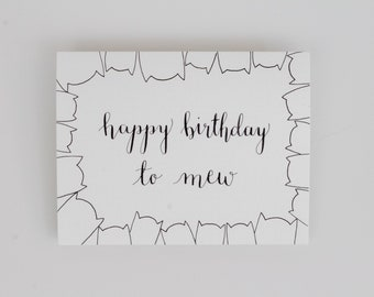 Happy Birthday to Mew - Pun Card - Cat Card - Greeting Card