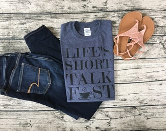 "Gilmore Girls ""Life's Short Talk Fast"" Lorelai Quote Tee"