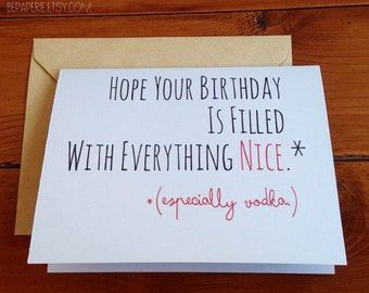Funny Birthday Card / Humor Birthday Card / Friend Birthday Card / Fun Birthday Card / Adult Birthday Greeting Card