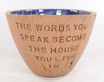 Hafiz - Pottery Bowl - The Words You Speak Become the House You Live In - Inspiration Gift / Sufi Poetry / Sufi Art / Hafiz Poetry