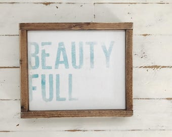Beauty Full Wood Sign