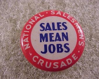 1930s Vintage Pinback Button - National Salesmen's Crusade