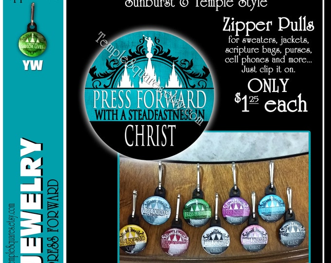 "Zipper Pulls ""Press Forward with a Steadfastness in Christ"" Gifts - Birthdays, Girls Camp, Missionaries, Scripture Bag, Primary, Scouts"