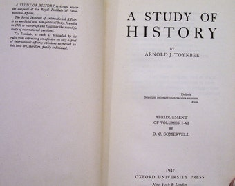 A Study of History, Arnold J. Toynbee, Abridgement of Vols !-VI
