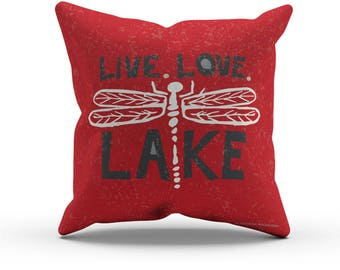 Red, Dragonfly Live Love Lake Throw Pillow Cover, Decorative Pillow, Indoor Outdoor Cushion, Lake House Decor, Chunky Hand Lettering, 18in