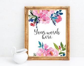 Custom Quote Print - Custom Typography Print - Quote Printable - Custom Floral Quote - Customizable Sign - Custom Poem Print - Printable Art