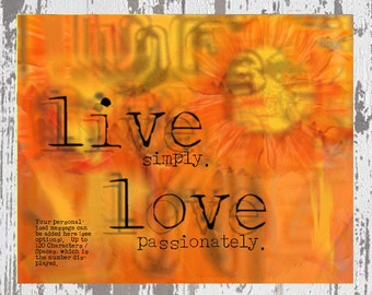 Live Simply. Love Passionately Personalized Digital Artwork by Polly PRB… live love laugh . affirmation . inspirational . inspiration