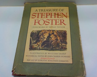 Vintage 1946 Copyright, First Printing (32) A Treasury Of Stephen Foster