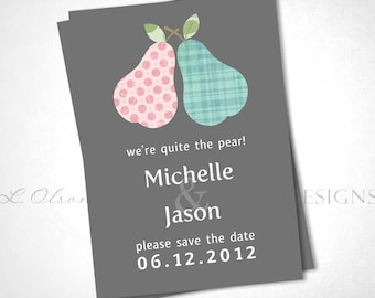 Quite The Pear Save The Date - DIY Printable