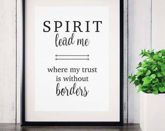 Spirit Lead Me Print