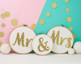 Embroidered Sign – Wedding Gift –Unusual Gift – Embroidery Hoop – Mr & Mrs wedding sign - Glitter Sign - Embroidery hoop art - hoop art