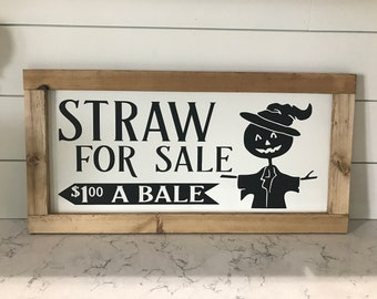 Straw For Sale Scarecrow Halloween fall bale Quote Rustic Wood Wooden Sign