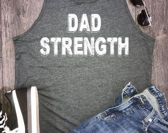 fathers day shirt, dad strength mens tank, dad workout tank, dad gym tank, dad strength, fathers day gift, fathers day tee, dad gift