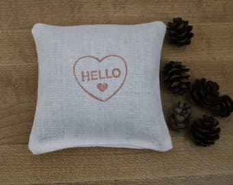 Balsam fir or lavender filled linen sachet, hand stamped, Hello, just because gift, thinking of you gift, organic lavender, organic balsam