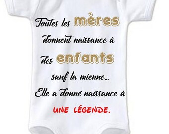 MOM humor onesie to gave birth to a legend