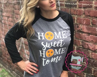 Home Sweet Home to Me Baseball tee, TN Pride, Tennessee tristar, Gameday Apparel