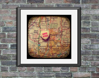 Map art print Miss you Poughkeepsie New Paltz New York candy heart photo print custom going away graduation gift dorm wall decor