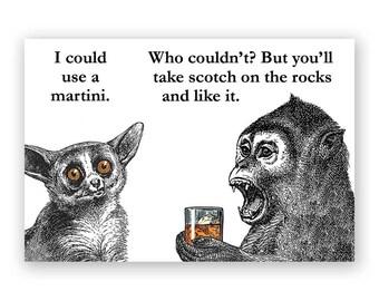 Martini - Scotch - Magnet - Humor - Gift - Stocking Stuffer
