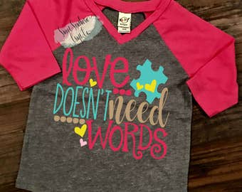 Love Doesn't Need Words,Youth T-Shirt,Autism Awareness,Baseball Raglan,Asperger,Awareness Month,Specials Education,Non Verbal