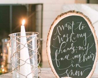 Custom Hand-Lettering on Wood Slice