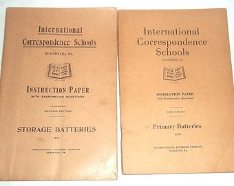 Two International Correspondence Schools ICS  From 1920's Primary Batteries & Storage Batteries