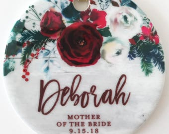Mother of the Bride Gift, Personalized Christmas Ornament, Floral Rustic Mother of the Bride Gift to Mother In Law, Mother-Of-The-Bride Gift