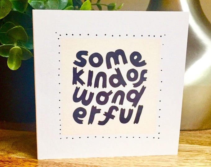 Some kind of wonderful, I love you Card, First anniversary card for wife, husband anniversary card, first anniversary, wonderful card