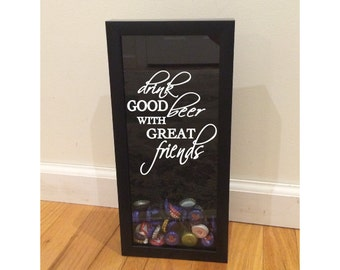 """Beer Cap Shadow Box Holder - Drink Good Beer with Great Friends - Black (6"""" x 14"""") - Vinyl Decal Gifts, Home Bar Accessories"""