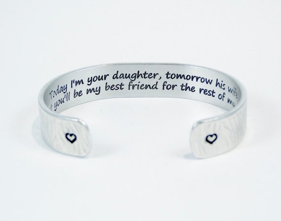 Mother of the Bride Gift Today I'm Your Daughter Tomorrow His Wife Cuff Bracelet b2oq9