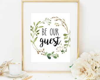 Be Our Guest Print Be Our Guest Sign Farmhouse Print Guest Room Decor Guest Room Printable Guest Wall Art Farmhouse Art Greenery Guest Room