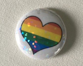 BENEFITS ACLU- Holographic Glitter LGBTQIA One Inch Button, Pride, Heart, Rainbow