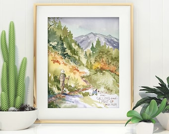 Fine Art Print from Original Watercolor Painting Mountains Hiker John Muir Wilderness Art Nature Colorful Autumn Trees Environmental Hiking
