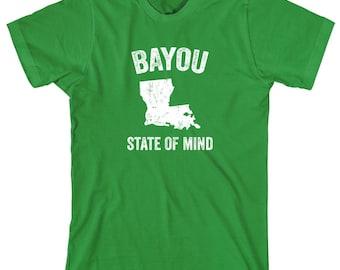 Bayou State Of Mind Shirt - gift idea, Louisiana pride, New Orleans, Baton Rouge, Shreveport - ID: 1995