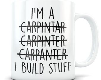 Carpenter gift, carpenter mug, funny carpenter gift, carpenter gift for men and women, carpentry gifts, carpentry, wood working