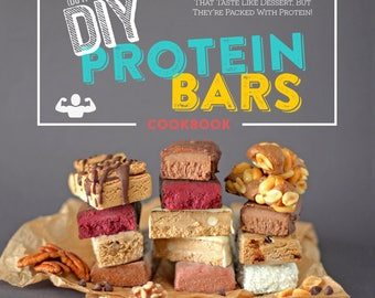 The DIY Protein Bars Cookbook [PDF Download]