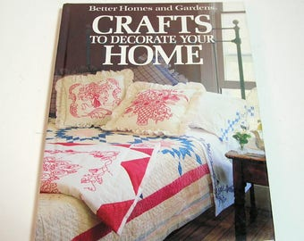 Crafts to Decorate Your Home Better Homes and Gardens Vintage Craft Book