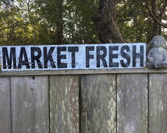 Market Fresh Sign, Fixer Upper Signs,30x7.25 Rustic Wood Signs, Farmhouse Signs, Wall Décor