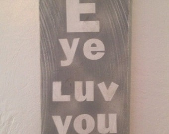 Eye luv you - eye chart wall plaque